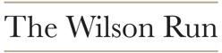 The Wilson Run